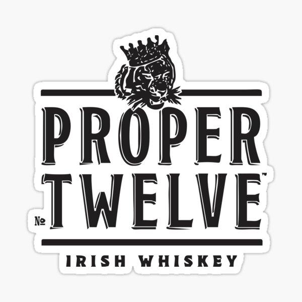 Proper Twelve Irish Sticker
