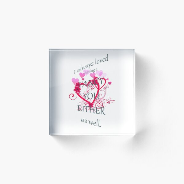 Undateables Fancy You Either Acrylic Block