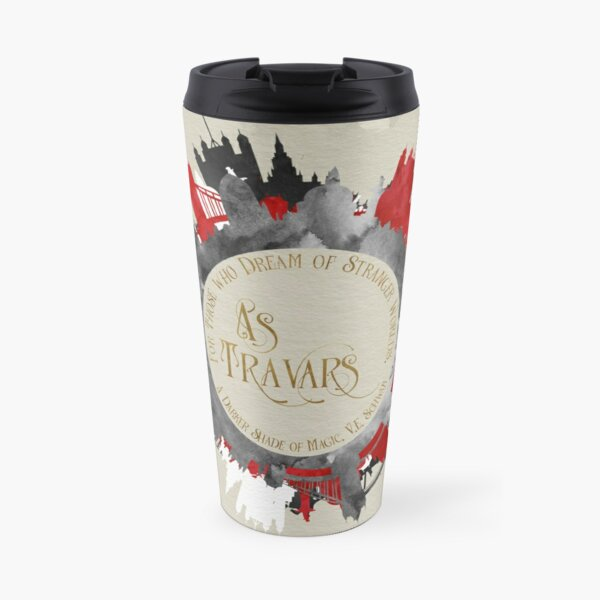 As travars. For those who dream of stranger worlds. A Darker Shade of Magic. Travel Mug