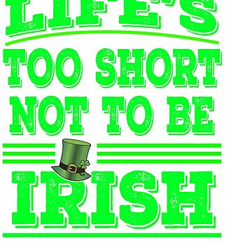 Glad that your an Irish? This is the perfect tee for you! Awesome tee design made specially for you! by Customdesign200