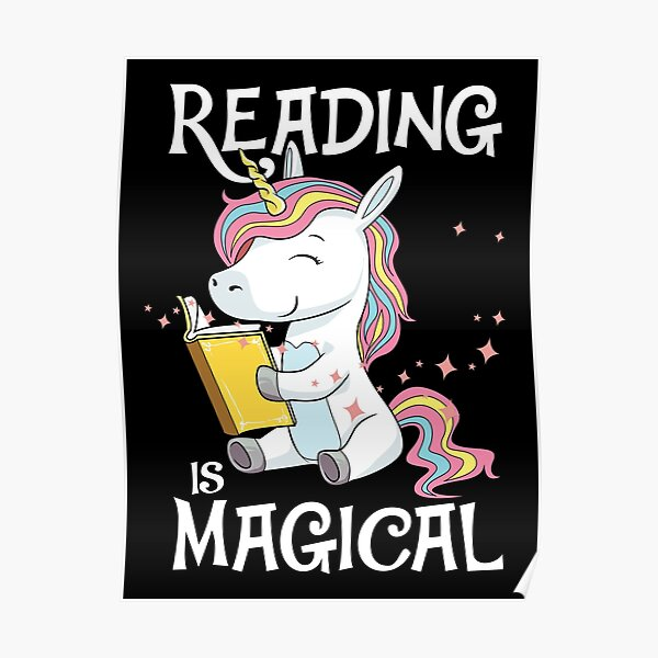 Reading Is Magical Book Unicorn Books Girl Gift Poster