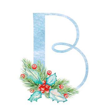 Christmas Letter B- uppercase Alphabet, Monogram, Initial  by ArtOlB