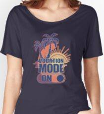 Vocation Mode On Women's Relaxed Fit T-Shirt