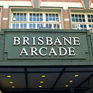 Brisbane Arcade - Queen St Mall Entrance by Aaron Holloway
