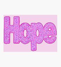 """Hope"" Photographic Print"