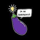 I'm An Aubergenius by juliangrayart