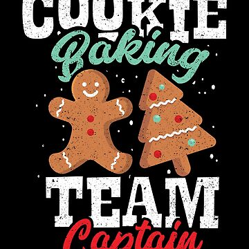 Cookie Baking Team Novelty Holidays Christmas Ugly Sweater Shirt by Joeby26