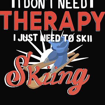 i do not need theray i just need to ski by dtino