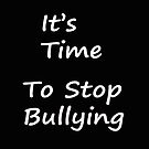 Time to stop bullying clock by DeanzWorld