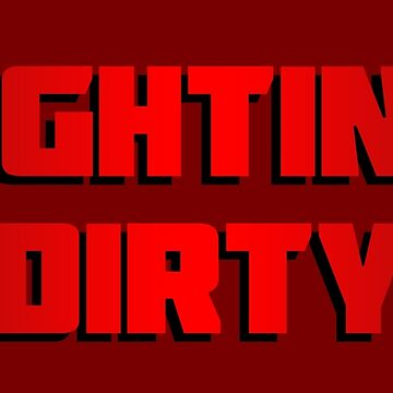 dirty fighting by Corpsecutter