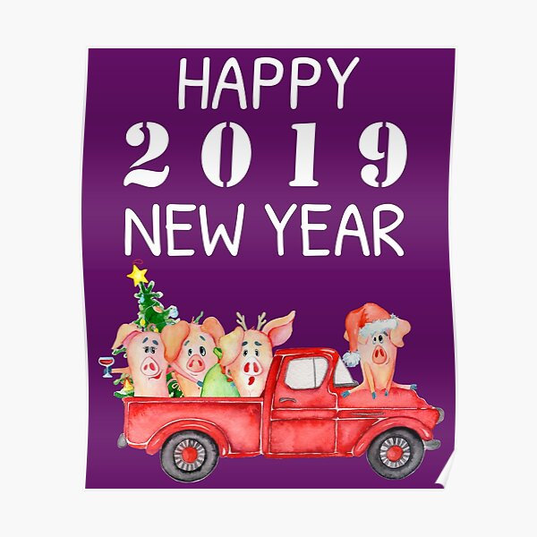Vintage Red Pickup Truck - Year of the Pig 2019 - Happy New Year 2019 Poster