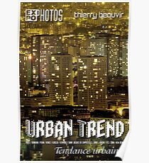 Expo Photo - Urban Trend Poster