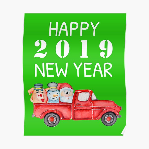 Happy New Year 2019 Christmas Santa Clause, Snowman and Pig Poster