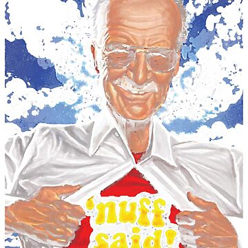 Nuff Said, the Amazing Stan Lee Shirt by Adik