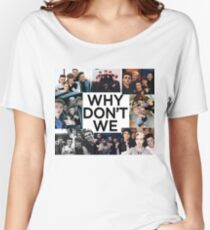 why dont we colage Women's Relaxed Fit T-Shirt