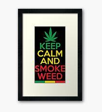 Keep Calm And Smoke Weed Framed Print