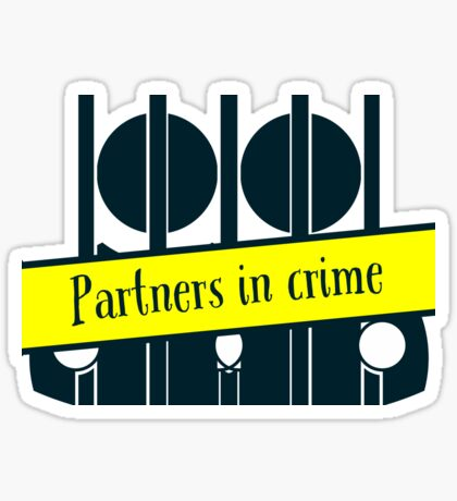 Partners in Crime for True Crime Junkies and Murderinos Sticker