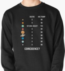 Funny Anti Trump Space Infographic With Deaths On Planets. Gift For Trump Hater. Impeach Donald Trump. Political Humor.  Pullover