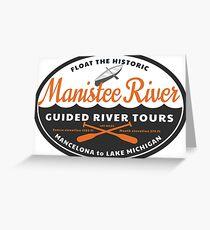 Manistee River Michigan  Greeting Card