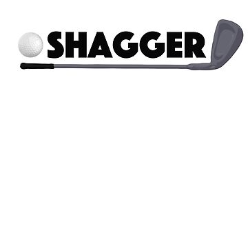 Shagger Golf Pro Funny Golfer Prank Ball and Club by zot717