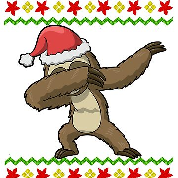 Dabbing Sloth Ugly Christmas by frittata