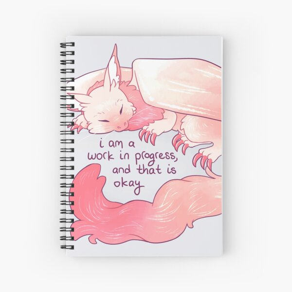 """I am a work in progress, and that is okay"" Snuggly Gargoyle Dragon Spiral Notebook"