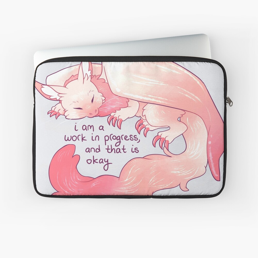 """I am a work in progress, and that is okay"" Snuggly Gargoyle Dragon Laptop Sleeve"