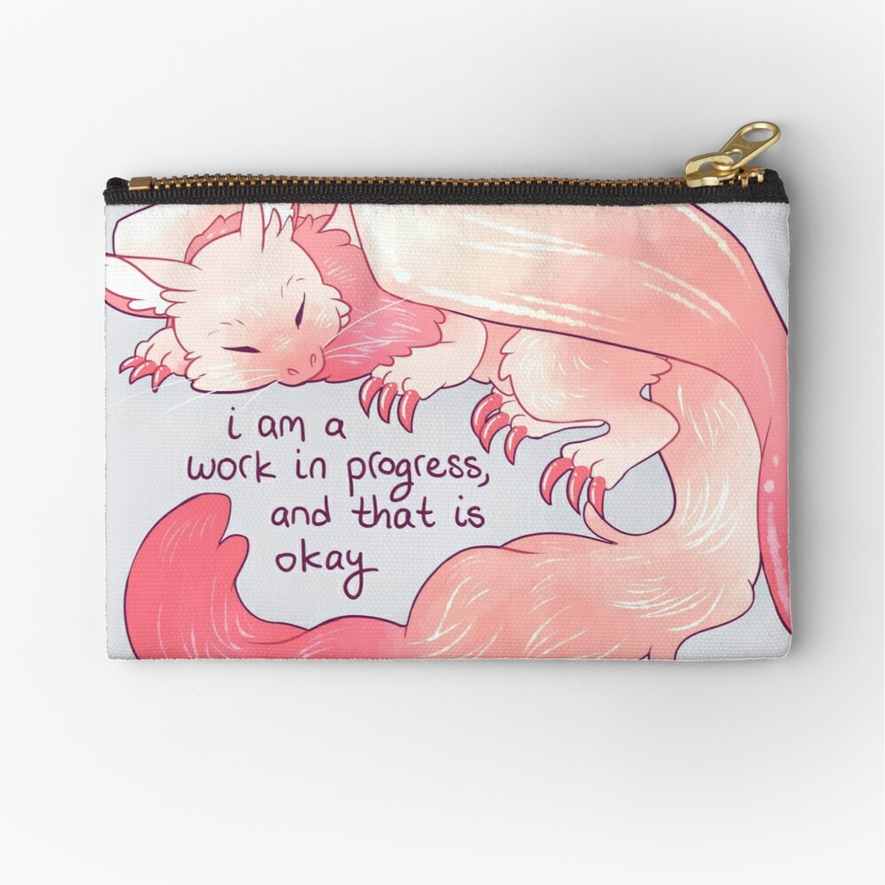 """I am a work in progress, and that is okay"" Snuggly Gargoyle Dragon Zipper Pouch"