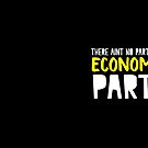 There aint no party like an economics party! by jazzydevil