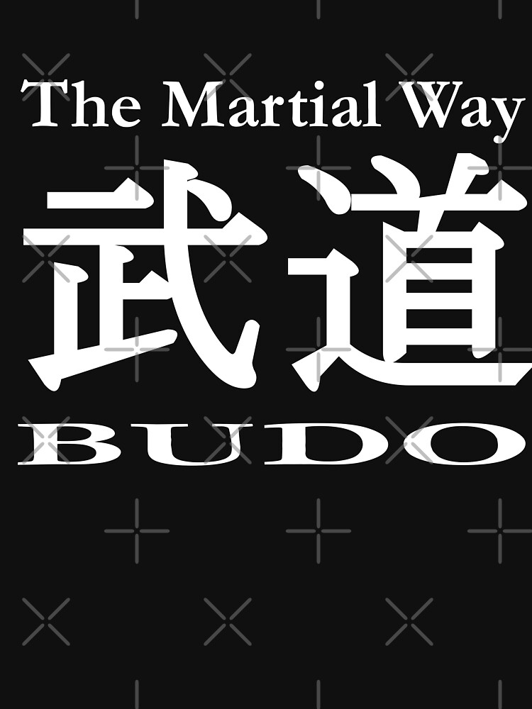 Budo The Martial Way/White by nknl
