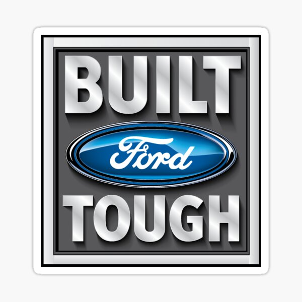 Ford Tough gebaut Sticker