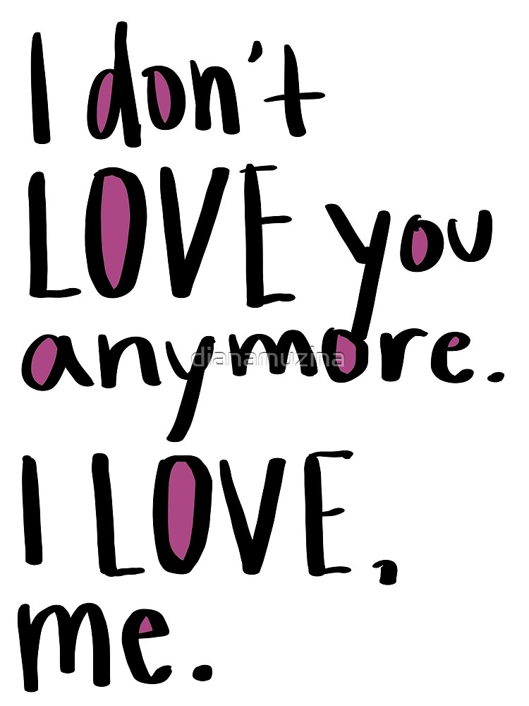 I Love Me by dianamuzina