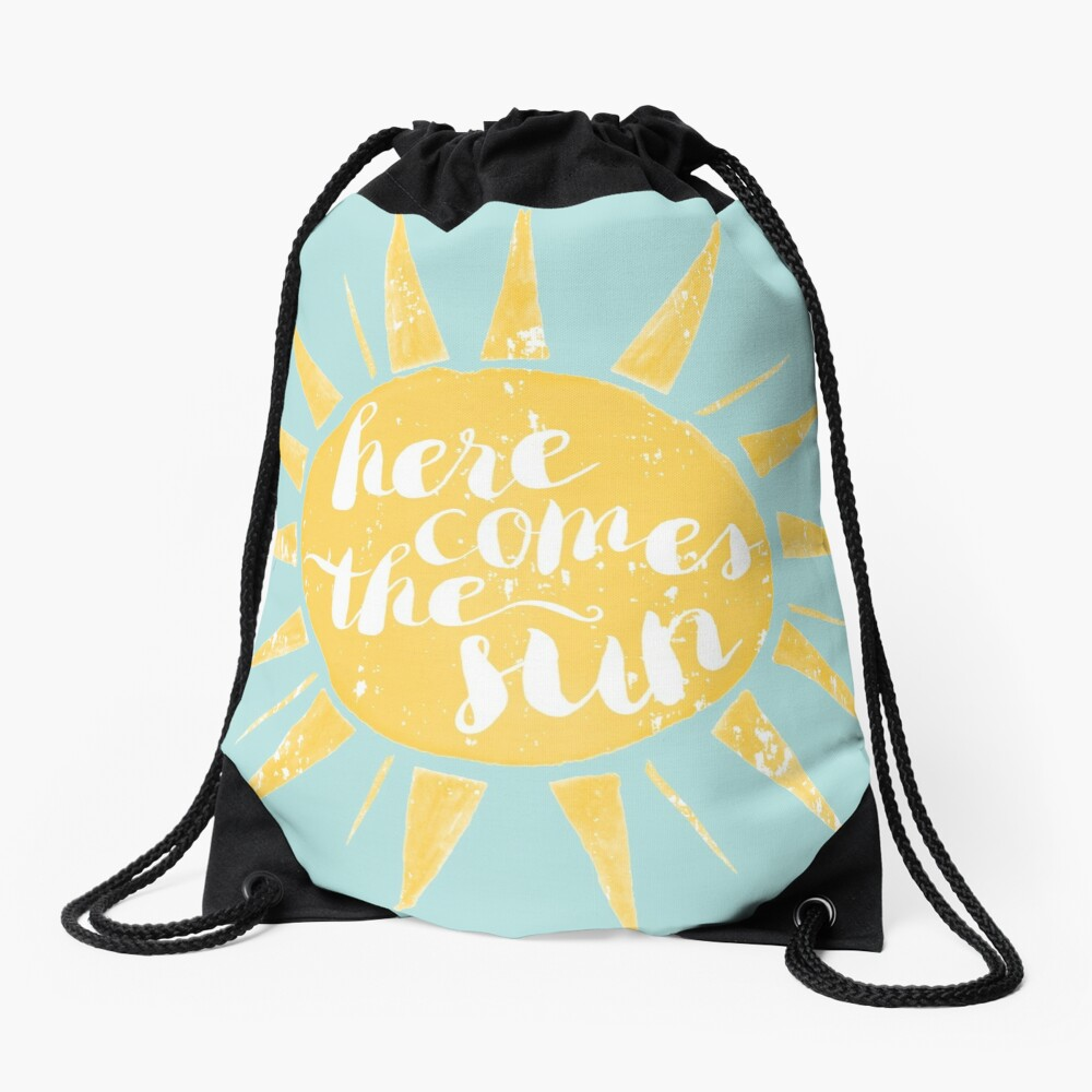 Here Comes the Sun Drawstring Bag