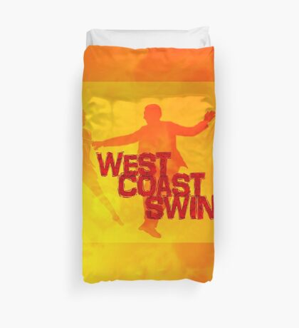 West Coast swing Duvet Cover