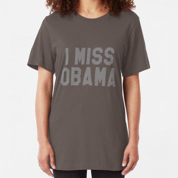 I Miss Obama, Bring Back Obama Slim Fit T-Shirt