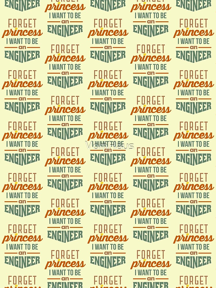 Forget Princess - Engineer by VomHaus
