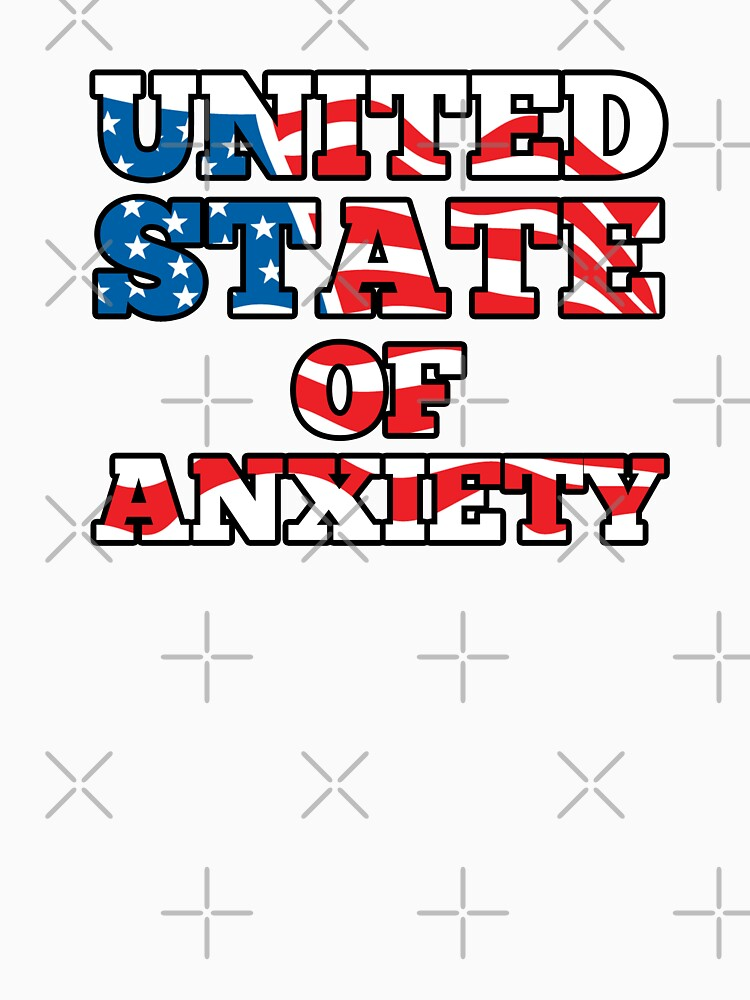 United State Of Anxiety by dreamhustle