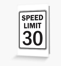 Speed Limit 30 MPH Sign Greeting Card