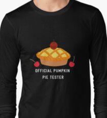 OFFICIAL PUMPKIN PIE TESTER - THANKSGIVING  Long Sleeve T-Shirt