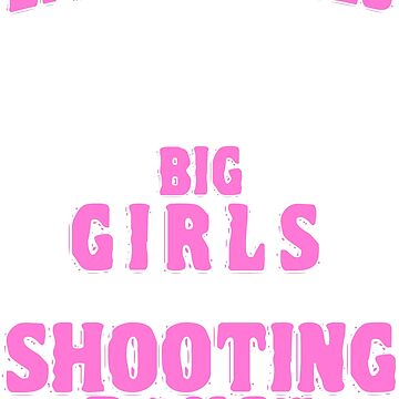 Shooting Range Shooter Girls Guns Gun Club Gift by Krautshirts