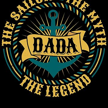 Dada The Sailor The Myth The Legend Father's day xmas gift by BBPDesigns