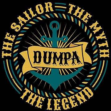 Dumpa The Sailor The Myth The Legend Father's day xmas gift by BBPDesigns