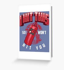 I Hit This So I Won't Hit You Art | Cute Boxing Lover Gift Greeting Card