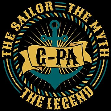 G-pa The Sailor The Myth The Legend Father's day xmas gift by BBPDesigns