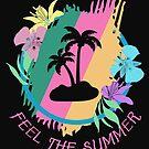 Feel The Summer by NadjaDesigns