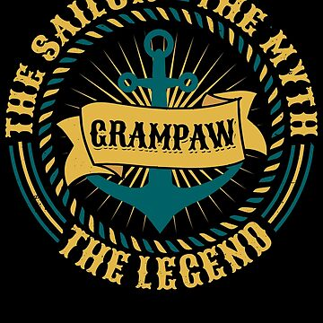 Grampaw The Sailor The Myth The Legend Father's day xmas gift by BBPDesigns