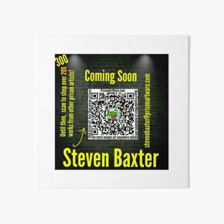 PrisonArtWare.com proudly presents the work of Steven Baxter  Art Board Print