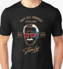 Not all Heroes wear capes - Rip stan lee 1922-2018 Unisex T-Shirt