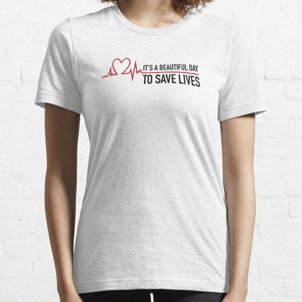 Es un hermoso día para salvar vidas. Camiseta esencial