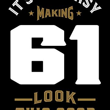 It's Not Easy Making 61 by alececonello